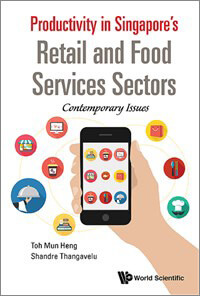Productivity in Singapore's Retail & Food Services Sectors