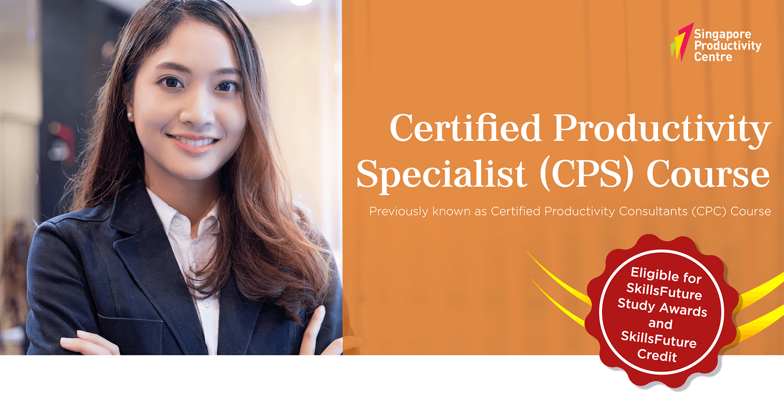Certified Productivity Specialist (CPS) Course